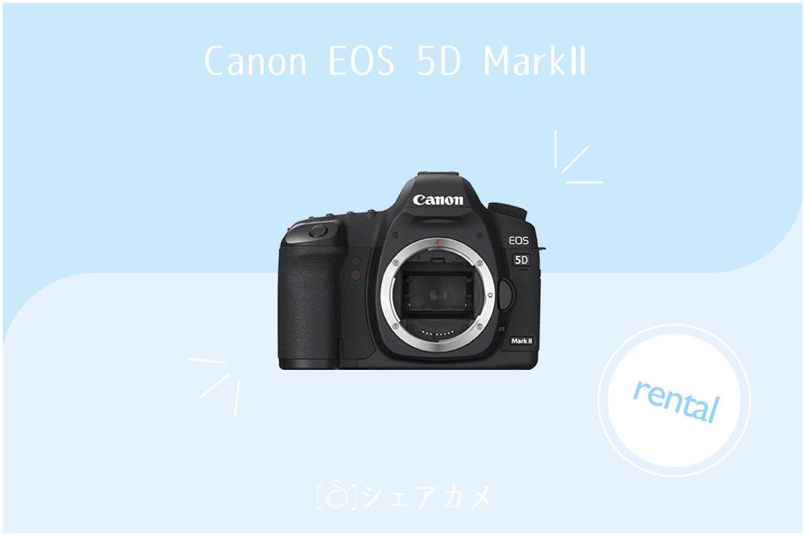 "Canon 5D Mark2""></div></div><div class="